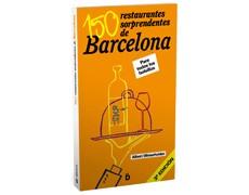 150 RESTAURANTES SORPRENDENTES DE BARCELONA