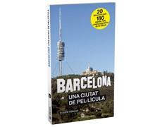 BARCELONA, UNA CIUTAT DE PEL·LÍCULA