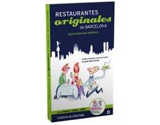 RESTAURANTES ORIGINALES DE BARCELONA (PARA TODOS LOS BOLSILLOS)