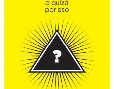 """""""Creo aunque sea absurdo, o quizá por eso"""", nuevo libro de Fornés"""