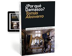 ¿Por qué Damasco?